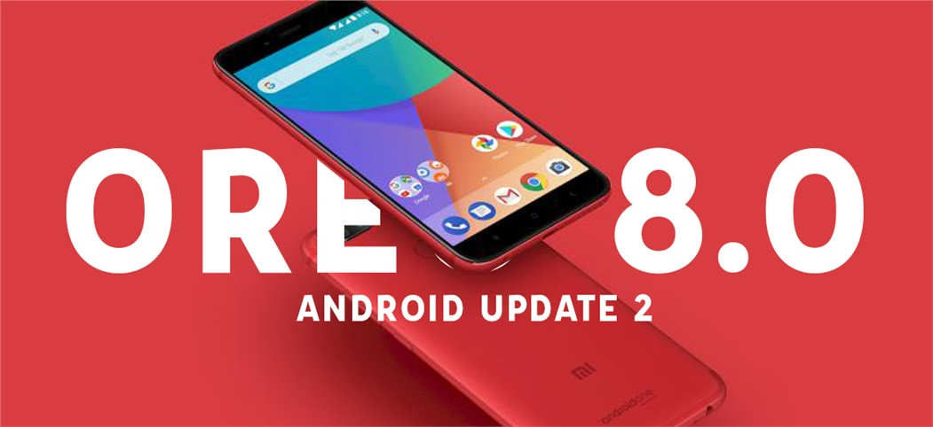 Step-by-Step Guide to Install Android 8.0 Oreo on Xiaomi Smartphones (Mi A1 & Mi 6)