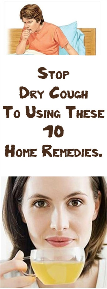 Stop Dry Cough To Using These 10 Home Remedies.