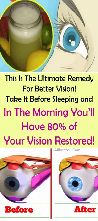 This Is The Ultimate Remedy For Better Vision! Take It Before Sleeping and In The Morning You'll Have 80% of Your Vision Restored!